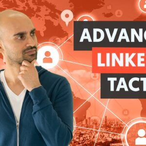 Advanced LinkedIn Tactics - Module 2 - Lesson 3 - LinkedIn Unlocked