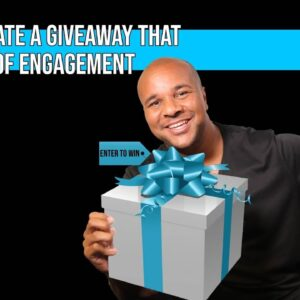 How To Create A Giveaway That Gets A Ton Of Engagement