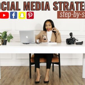 How to Create an EFFECTIVE Social Media Strategy