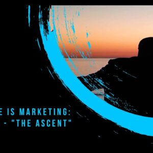 """Billy Gene Is Marketing: Chapter 1 - """"The Ascent"""""""