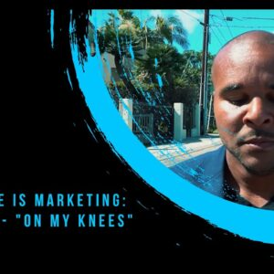 """Billy Gene Is Marketing: Chapter 2 - """"On My Knees"""""""