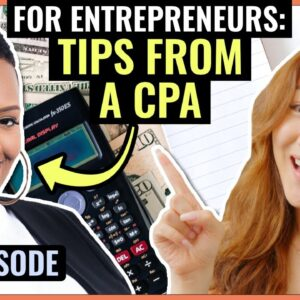 Tips from a CPA: Accounting for Entrepreneurs and Small Business Owners