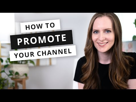 10 Ways to Promote Your YouTube Channel [2021 Growth Strategies]