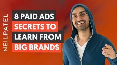 8 Paid Ad Secrets You Can Learn From Big Brands